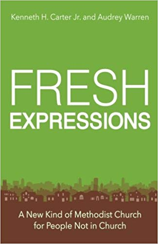 Fresh Expressions by Kenneth Carter and Audrey Warren
